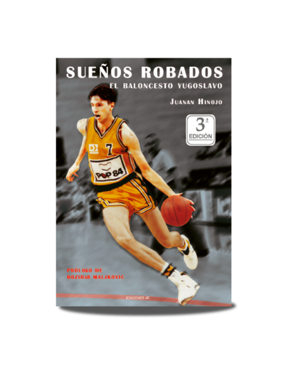 Sueños Robados. El Baloncesto Yugoslavo